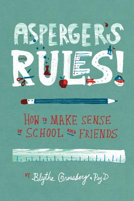 Asperger+�s Rules! By Grossberg, Blythe